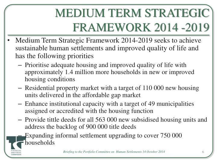 MEDIUM TERM STRATEGIC FRAMEWORK 2014 -2019