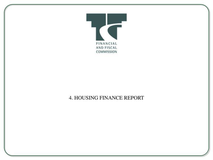4. HOUSING FINANCE REPORT