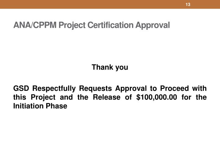 PPT - Project Certification Initiation Phase June 25, 2014 ...