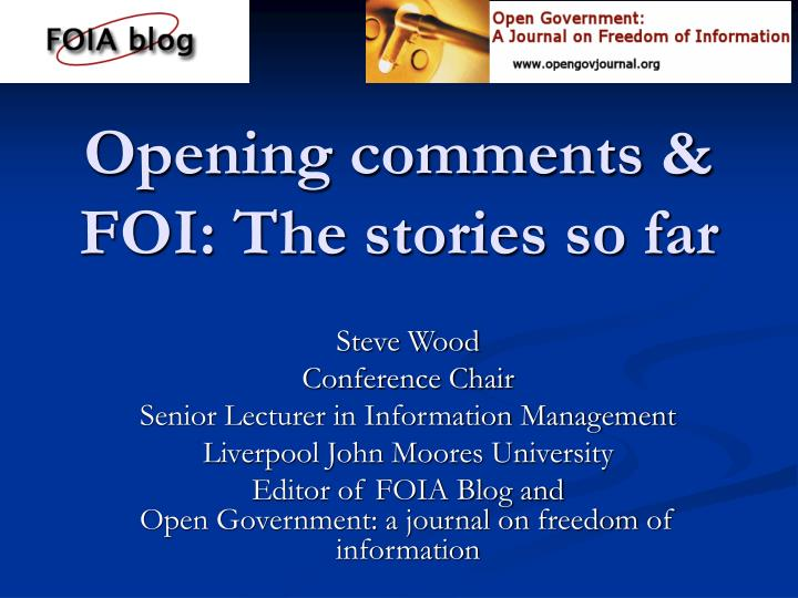 opening comments foi the stories so far n.