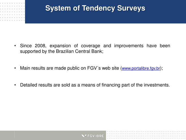 System of Tendency Surveys