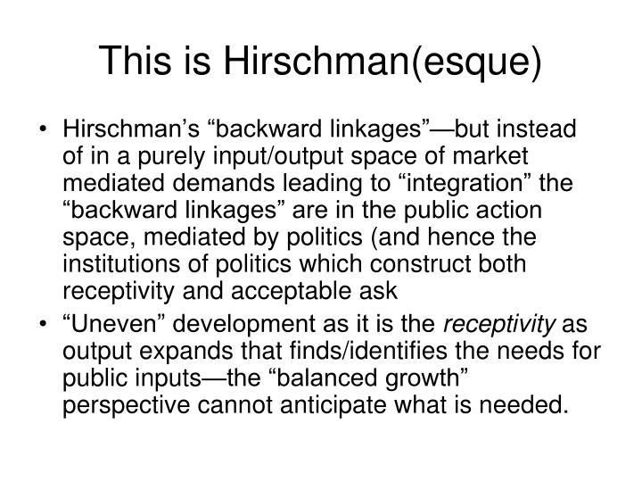 This is Hirschman(esque)