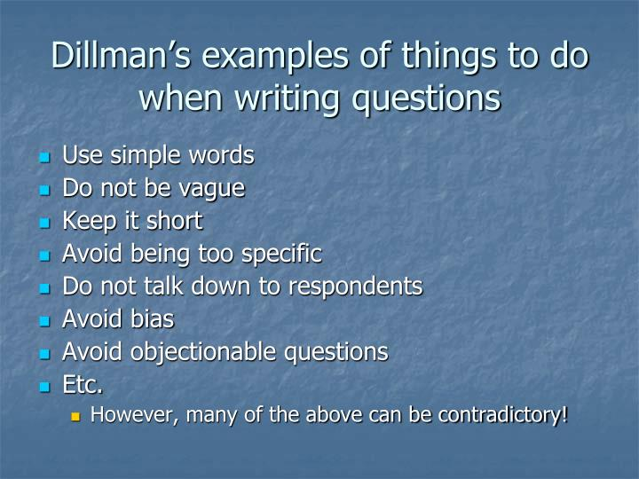 Dillman's examples of things to do when writing questions