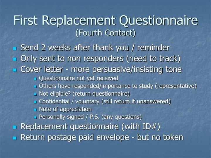 First Replacement Questionnaire