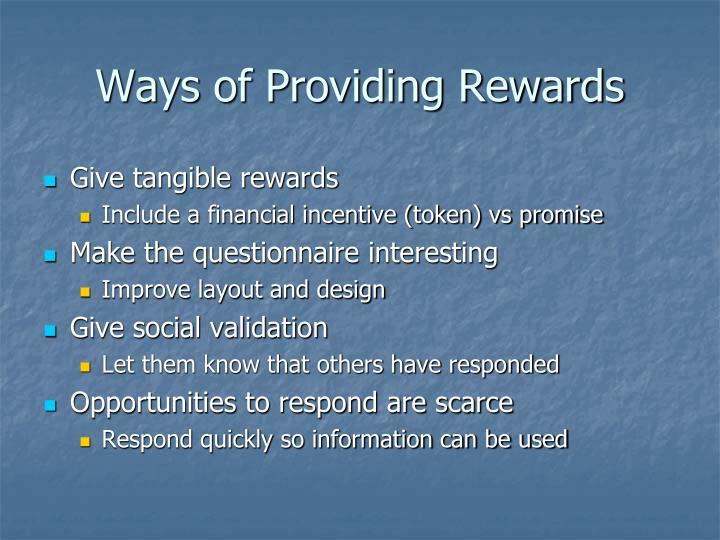 Ways of Providing Rewards