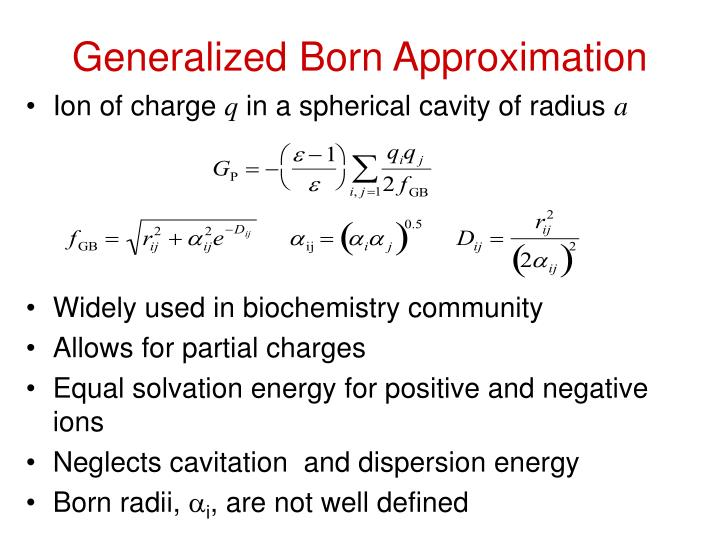 Generalized Born Approximation