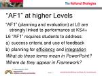 af1 at higher levels