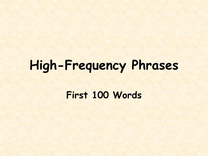 high frequency phrases n.