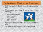 the lost boys of sudan say something
