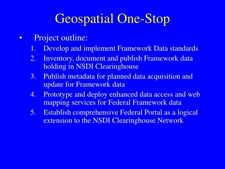Geospatial one stop