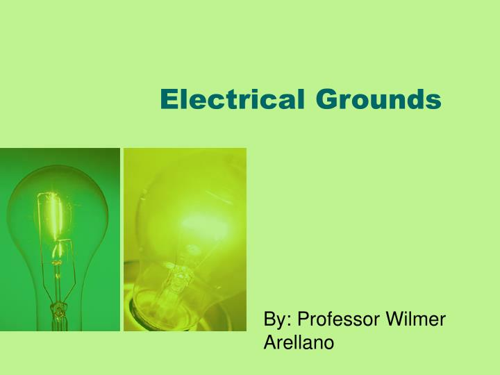 electrical grounds n.