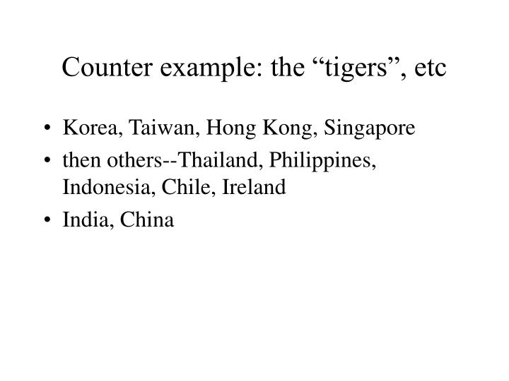 "Counter example: the ""tigers"", etc"