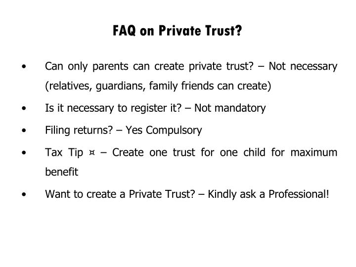 FAQ on Private Trust?