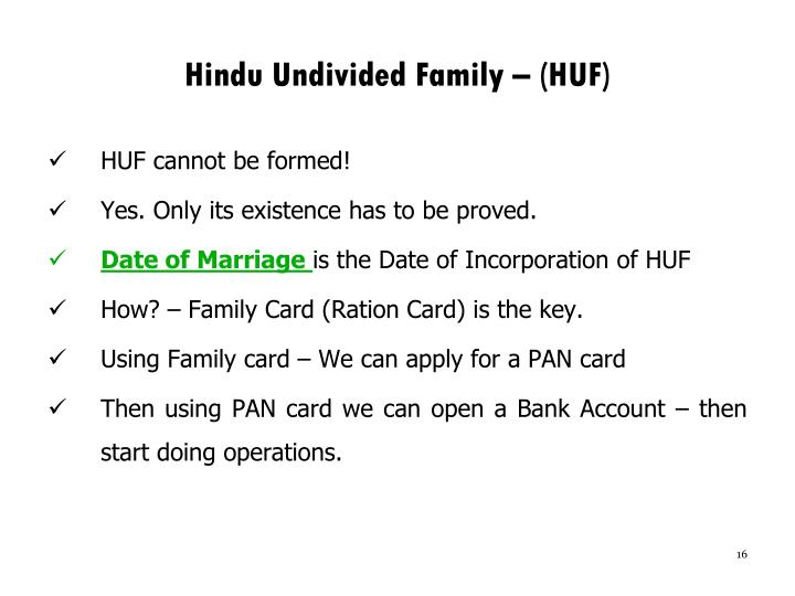 Hindu Undivided Family – (HUF)