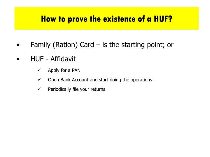 How to prove the existence of a HUF?