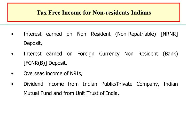 Tax Free Income for Non-residents Indians