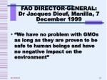 fao director general dr jacques diouf manilla 7 december 1999