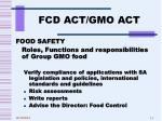 fcd act gmo act