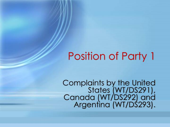 Position of Party 1