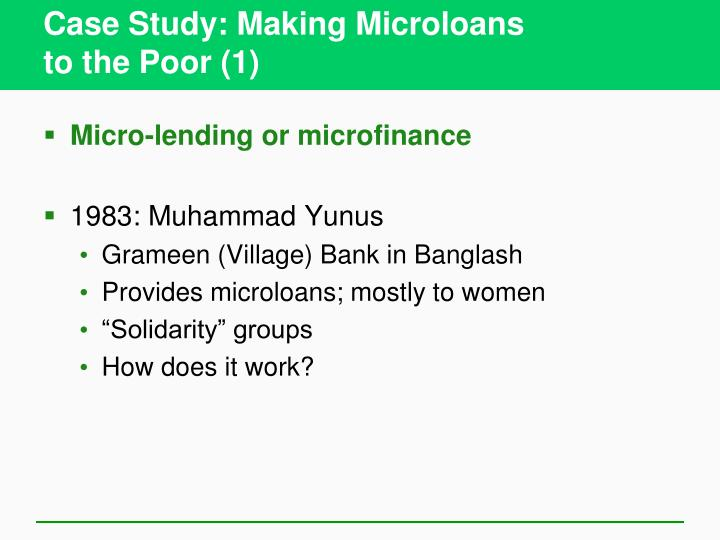 Case Study: Making Microloans