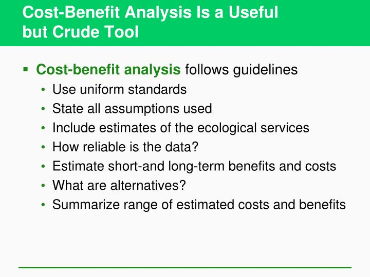Cost-Benefit Analysis Is a Useful
