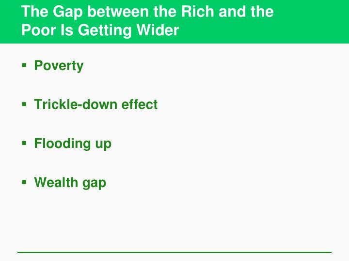 The Gap between the Rich and the