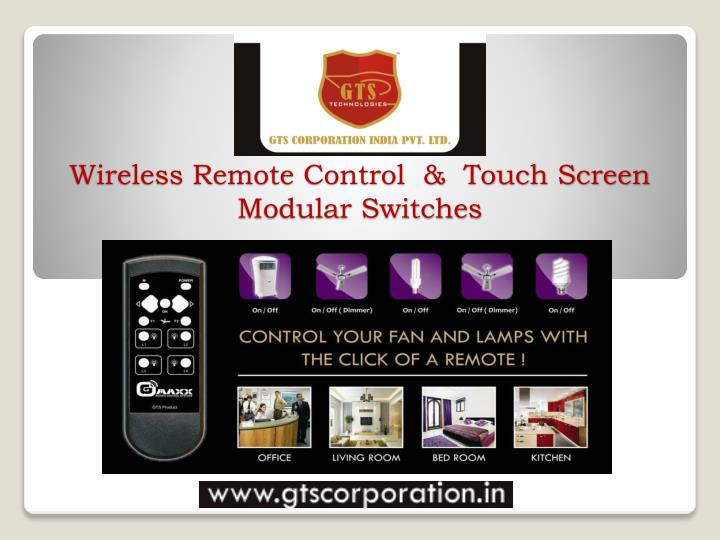 PPT - Wireless Remote Control & Touch Screen Modular