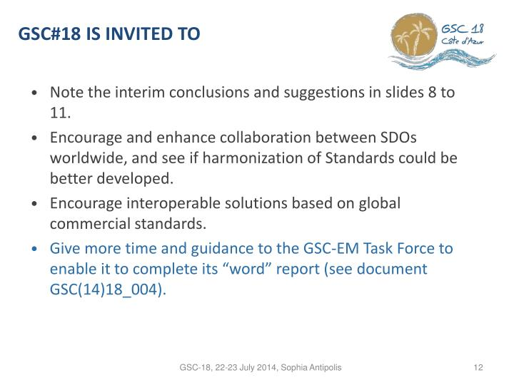 GSC#18 is invited to