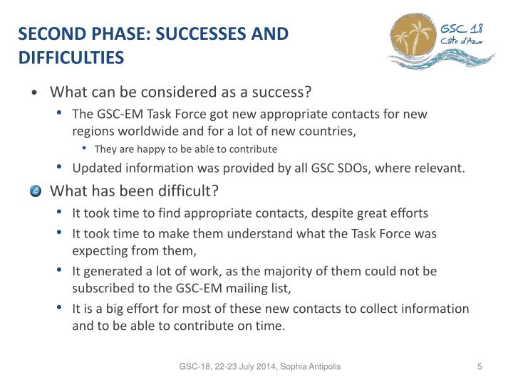 SECOND PHASE: SUCCESSES AND DIFFICULTIES
