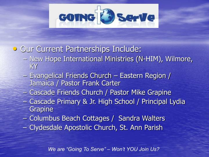 Our Current Partnerships Include:
