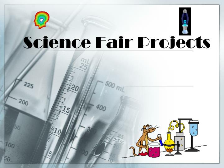 ppt - science fair projects powerpoint presentation  free download