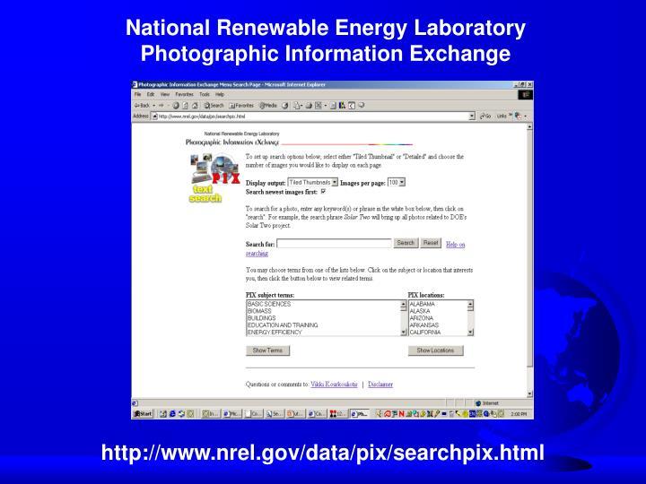 National Renewable Energy Laboratory Photographic Information Exchange