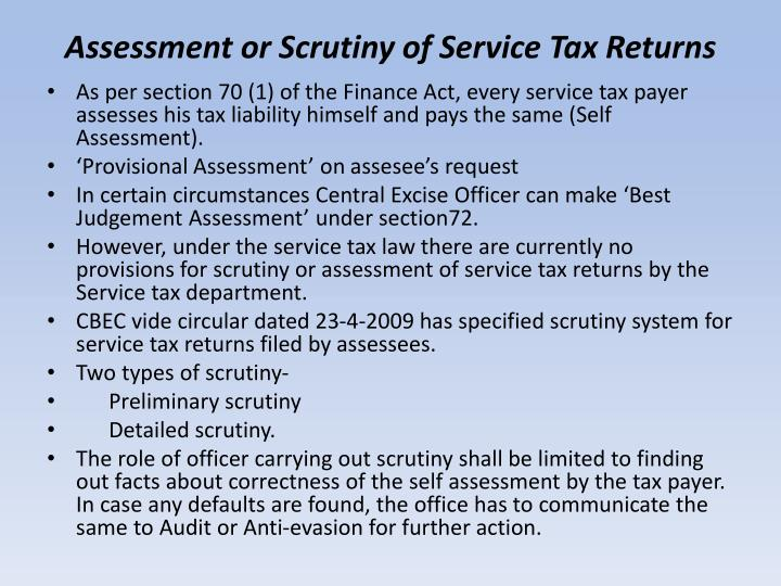 Assessment or scrutiny of service tax returns