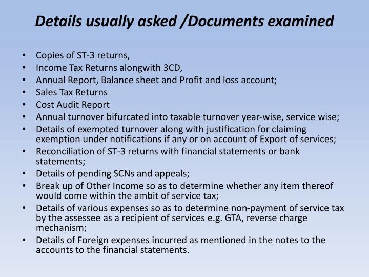 Details usually asked /Documents examined