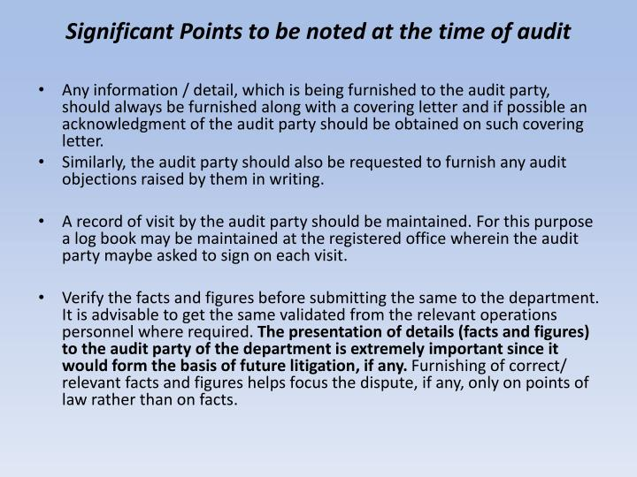 Significant Points to be noted at the time of audit