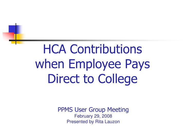 hca contributions when employee pays direct to college n.