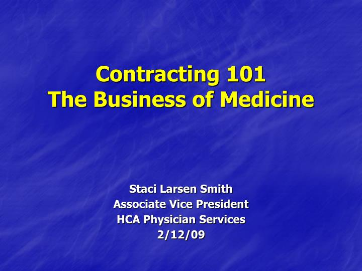 contracting 101 the business of medicine n.