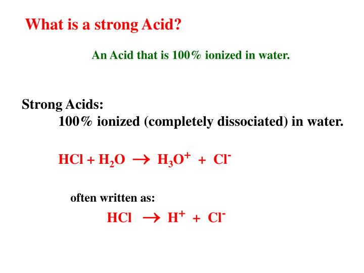 What is a strong Acid?