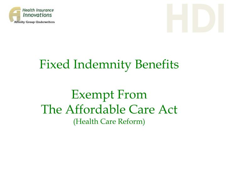Fixed Indemnity Benefits