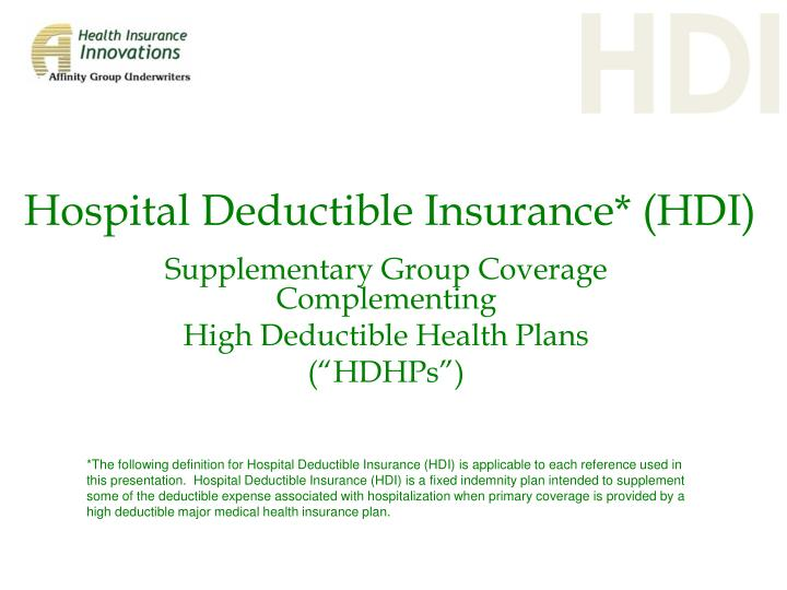 Hospital deductible insurance hdi