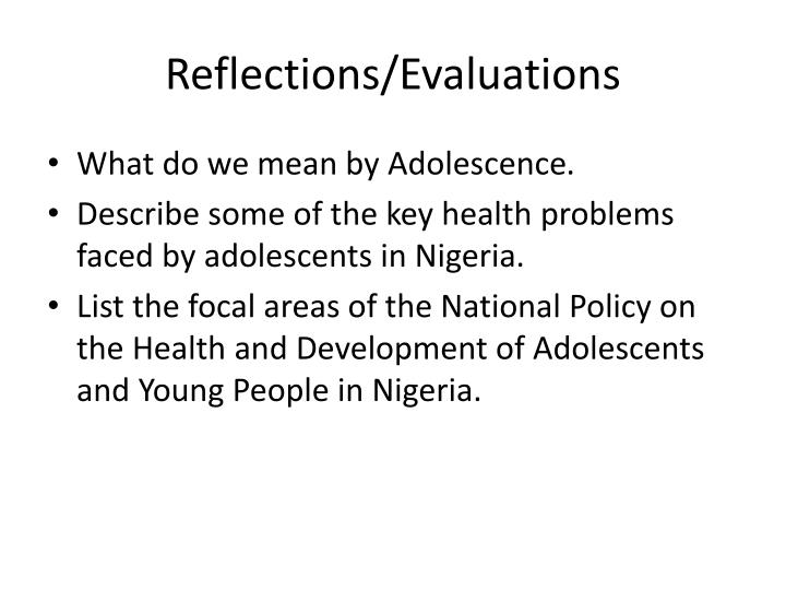 Reflections/Evaluations