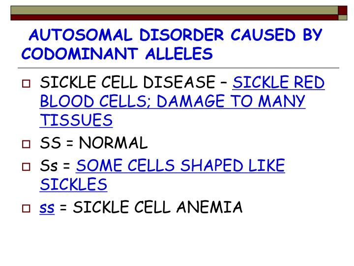 AUTOSOMAL DISORDER CAUSED BY CODOMINANT ALLELES
