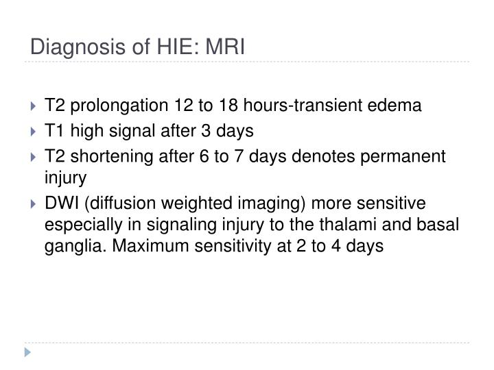 Diagnosis of HIE: MRI