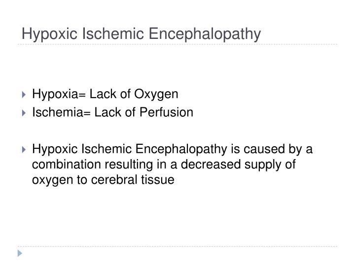 Hypoxic Ischemic Encephalopathy