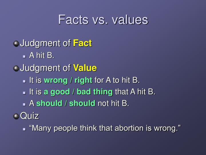 Facts vs. values