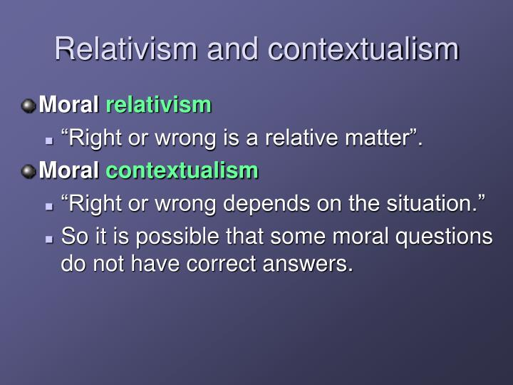 Relativism and contextualism