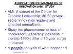 association for managers of innovation ami study