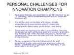 personal challenges for innovation champions