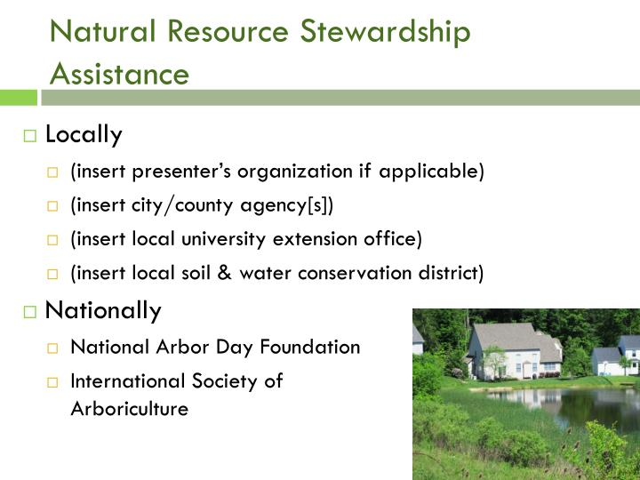 Natural Resource Stewardship Assistance