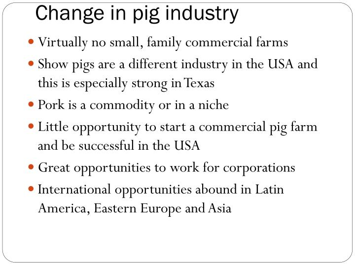Change in pig industry